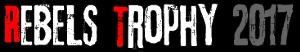 REBELS TROPHY 2017